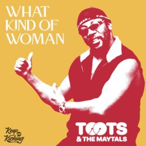 What Kind of Woman (Remastered)